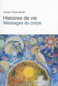 Histoires de vie : messages du corps
