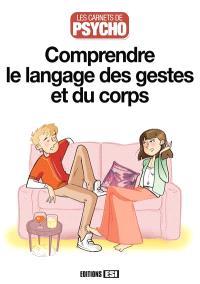 Comprendre le langage des gestes et du corps