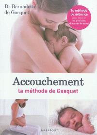 Accouchement : la méthode de Gasquet