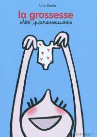La grossesse des paresseuses