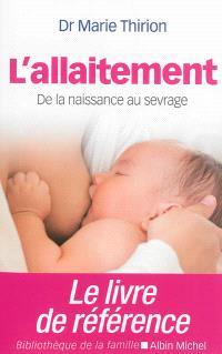 L'allaitement : de la naissance au sevrage