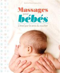 Massages pour bébés : l'éveil par le sens du toucher