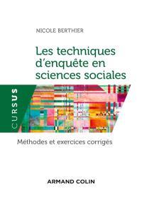 Les techniques d'enquête en sciences sociales : méthodes et exercices corrigés