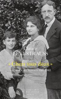 Chers tous deux : lettres à ses parents, 1931-1942
