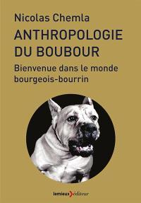 Anthropologie du boubour : bienvenue dans le monde bourgeois-bourrin