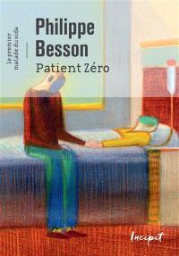 Patient zéro : le premier malade du sida