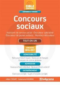 Concours sociaux : assistant de service social, éducateur spécialisé, éducateur de jeunes enfants, moniteur-éducateur : tout-en-un, concours 2016-2017
