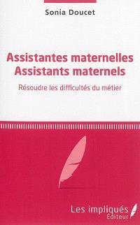 Assistantes maternelles, assistants maternels : résoudre les difficultés du métier
