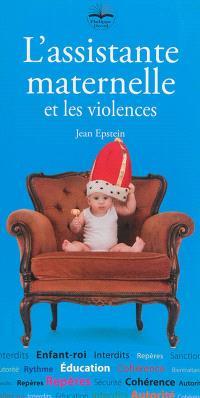 L'assistante maternelle et les violences