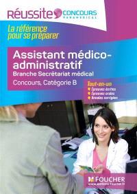 Assistant médico-administratif : branche secrétariat médical, concours, catégorie B : tout-en-un