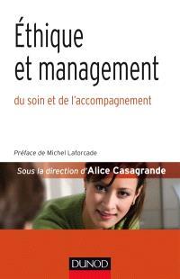 Ethique et management du soin et de l'accompagnement