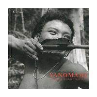 Yanomami : premiers et derniers Amazoniens