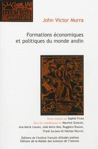 Formations économiques et politiques du monde andin