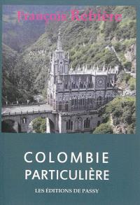 Colombie particulière