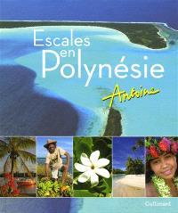 Escales en Polynésie