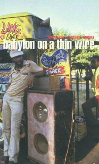 Babylon on a thin wire : il était une fois la Jamaïque