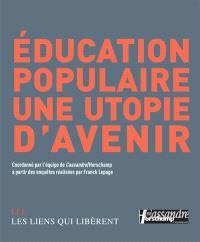 Education populaire : une utopie d'avenir