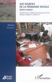 Aux sources de la pédagogie sociale : écrits choisis