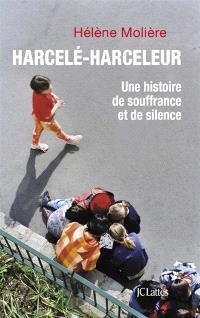 Harcelé-harceleur : une histoire de souffrance et de silence