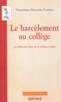Le harcèlement au collège : les différentes faces de la violence scolaire