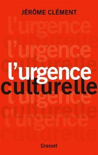 L'urgence culturelle