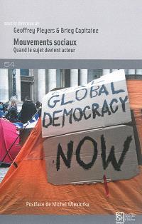 Mouvements sociaux : quand le sujet devient acteur