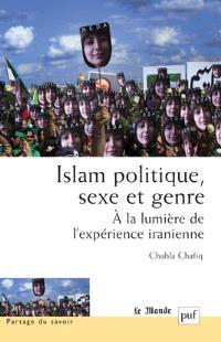 Islam, politique, sexe et genre : à la lumière de l'expérience iranienne