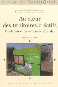 Au coeur des territoires créatifs : proximités et ressources territoriales