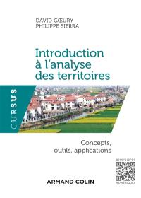 Introduction à l'analyse des territoires : concepts, outils, applications