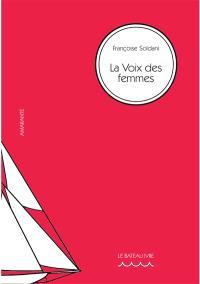 La voix des femmes : Olympe de Gouges, Hubertine Auclert, Marguerite Durand, Madeleine Pelletier : la citoyenneté politique des femmes en France, textes fondateurs