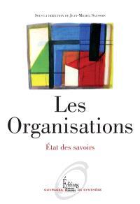 Les organisations : état des savoirs