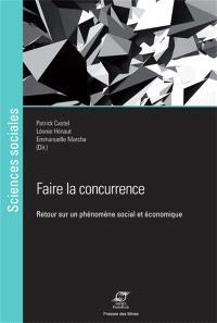 Faire la concurrence : retour sur un phénomène social et économique