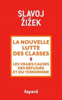 La nouvelle lutte des classes : les vraies causes des réfugiés et du terrorisme