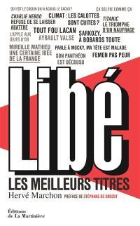 Libé : les meilleurs titres