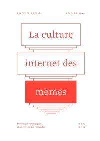 La culture Internet des mèmes