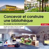 Concevoir et construire une bibliothèque : du projet au fonctionnement