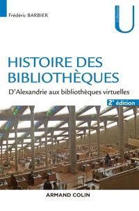 Histoire des bibliothèques : d'Alexandrie aux bibliothèques virtuelles