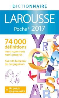 Le dictionnaire Larousse de poche plus 2017