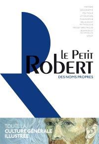 Le Petit Robert des noms propres : dictionnaire illustré