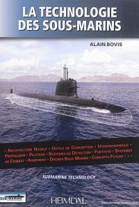 Sub-marine, hors-série, La technologie des sous-marins = Submarine technology