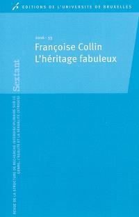 Sextant. n° 33, Françoise Collin : l'héritage fabuleux