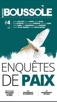 Boussole (La). n° 4, Enquête de paix : comment sortir de la violence ?