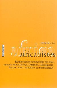 Journal des africanistes. n° 86-1, Révalorisation patrimoniale des sites naturels sacrés (Kenya, Ouganda, Madagascar) : enjeux locaux, nationaux et internationaux