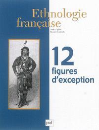 Ethnologie française. n° 3 (2016), 12 figures d'exception