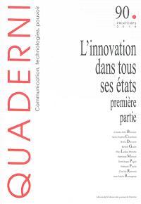 Quaderni. n° 90, L'innovation dans tous ses états : première partie