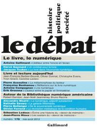 Débat (Le). n° 170, Le livre, le numérique