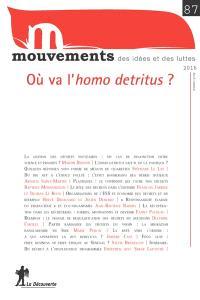 Mouvements. n° 87, Où va l'homo detritus ?