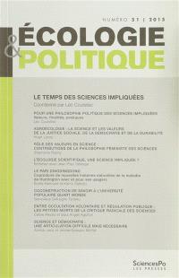 Ecologie et politique. n° 51, Le temps des sciences impliquées pour sortir du productivisme scientifique