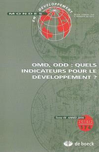 Mondes en développement. n° 174, OMD, ODD : quels indicateurs pour le développement ?