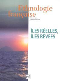 Ethnologie française. n° 3 (2006), Iles réelles, îles rêvées